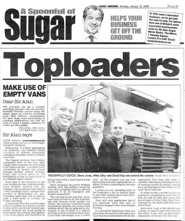 In a Daily Mirror article, Sir Alan Sugar now Lord Sugar, compliments Loadup Freight Exchange in his 'Spoonful of Sugar' column